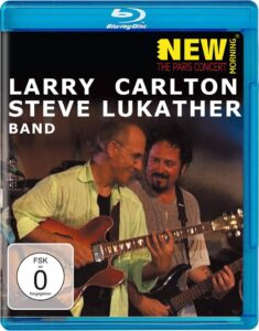 Larry Carlton & Steve Lukather Band - The Paris concert (2001) • FUNXD.site