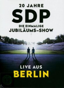 SDP – 20 Jahre – Die einmalige Jubiläums-Show (Live aus Berlin) 2019 • 6. April 2020