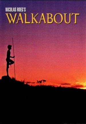 Walkabout - Der Traum vom Leben (1971) • 31. August 2021