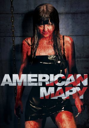 American Mary (2012) • FUNXD.site