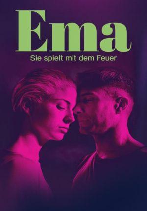 Ema - Sie spielt mit dem Feuer (2019) • FUNXD.site