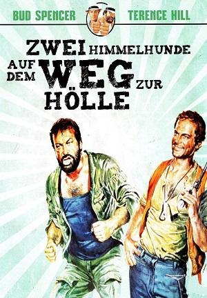 Zwei Himmelhunde auf dem Weg zur Hölle (1972) • FUNXD.site