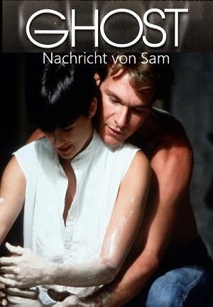 Ghost - Nachricht von Sam (1990) • FUNXD.site