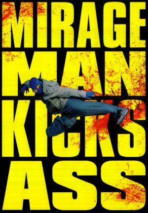 Mirageman Kicks Ass (2007) • 13. April 2021