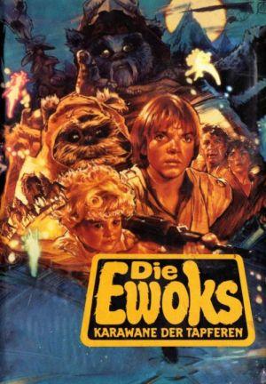 Star Wars: Ewoks - Karawane der Tapferen (1984) • 9. Mai 2021 Star Wars