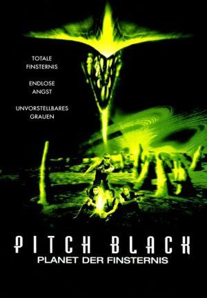 Pitch Black - Planet der Finsternis (2000) • 4. Mai 2021