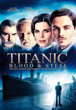Titanic - Blood & Steel (2012) • 11. Juni 2021