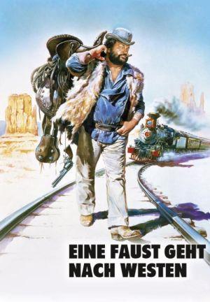 Eine Faust geht nach Westen (1981) • 7. August 2021 Bud Spencer Collection