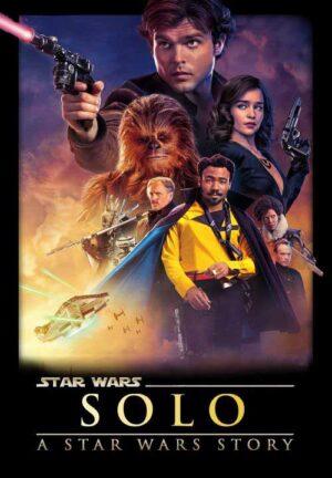 Solo: A Star Wars Story (2018) • 6. Februar 2020 Star Wars
